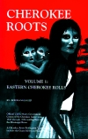 EASTERN CHEROKEE ROOTS VOL 1