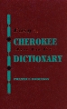Easy-to-use CHEROKEE DICTIONARY