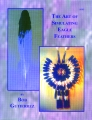 THE ART OF SIMULATING EAGLE FEATHERS