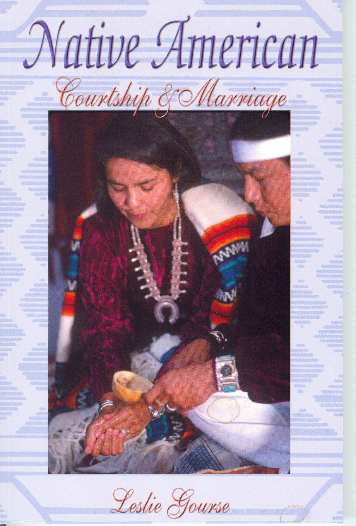 NATIVE AMERICAN COURTSHIP AND MARRIAGE