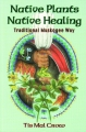 NATIVE PLANTS NATIVE HEALING