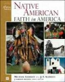 NATIVE AMERICAN FAITH IN AMERICA