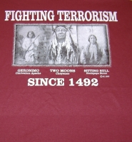 FIGHTING TERRORISM SINCE 1492 T-SHIRT-3XL