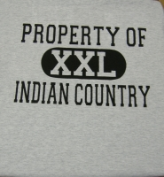 PROPERTY OF INDIAN COUNTRY T-SHIRT-XXL